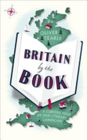 Britain by the Book - Oliver Tearle