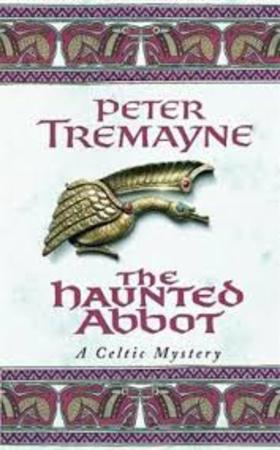 The haunted abbot - Peter Tremayne
