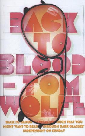 Back to Blood - Tom Wolfe