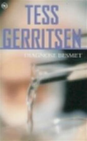 Diagnose besmet - Tess Gerritsen, Willy Montanus