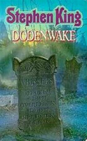 Dodenwake - Stephen King, Margot Bakker