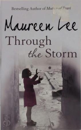 Through the Storm - Maureen Lee
