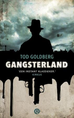 Gangsterland - Tod Goldberg