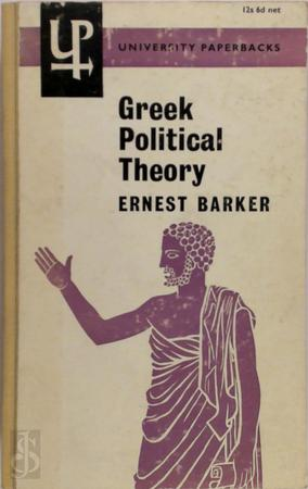Greek Political Theory - Sir Ernest Barker