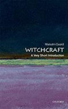 Witchcraft - Malcolm Gaskill