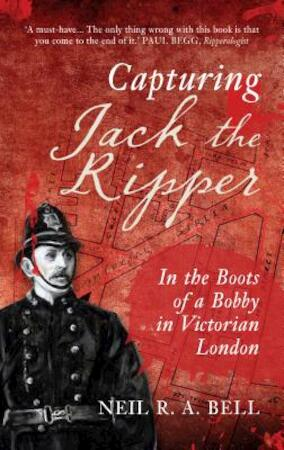 Capturing Jack the Ripper - N. R. a. Bell