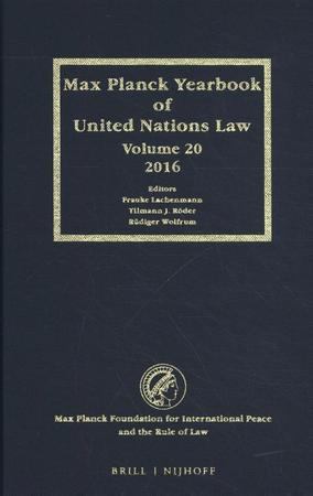 Max Planck Yearbook of United Nations Law, Volume 20 (2016) -