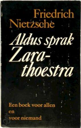 Aldus Sprak Zarathoestra Friedrich Nietzsche P Endt H