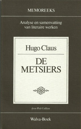 Hugo Claus, De Metsiers - Phil Cailliau
