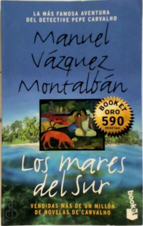 Los Mares Del Sur Manuel Vázquez Montalbán Isbn 9788408026389 De Slegte