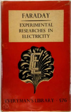 Experimental researches in electricity - Faraday