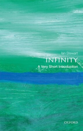 Infinity: A Very Short Introduction - Ian Stewart