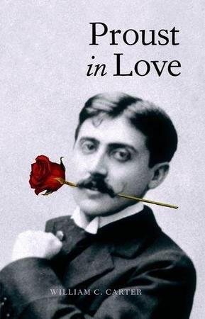 Proust in Love - William C. Carter