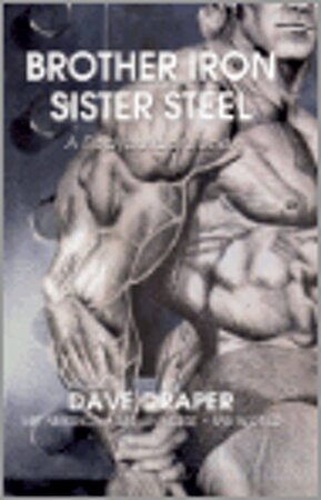 Brother Iron, Sister Steel - Dave Draper