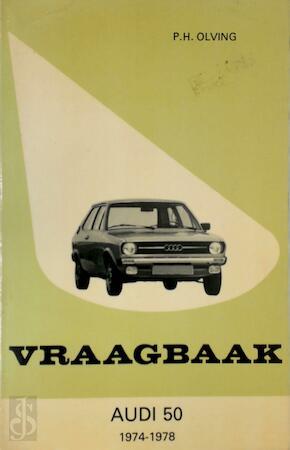 Audi 50, 1974-1978 - P.H. Olving - (ISBN: 9789020115529 ...