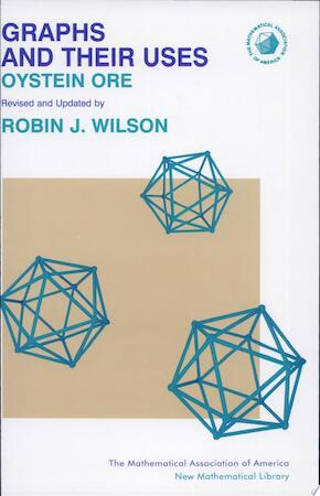 Graphs and Their Uses - Oystein Ore, Robin J. Wilson