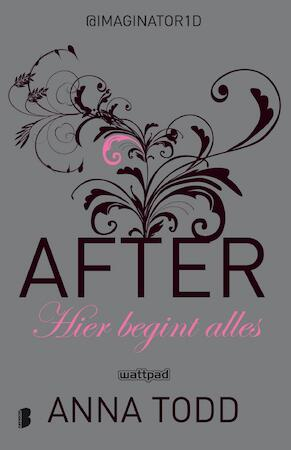 After 1: Hier begint alles - Anna Todd