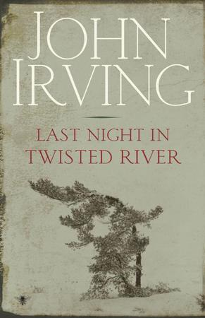 Last night in twisted river / Eng ed - J. Irving