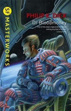 Dr Bloodmoney - Philip K Dick