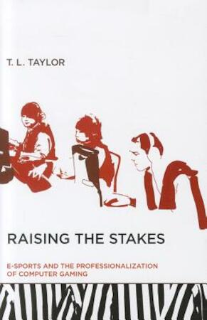 Raising the Stakes - T L Taylor