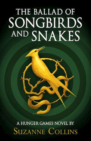 Hunger games Ballad of songbirds and snakes - Suzanne Collins