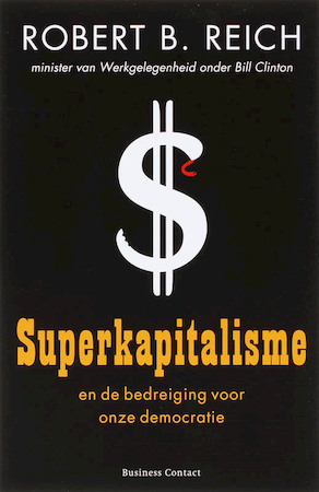 Superkapitalisme - Robert.B. Reich
