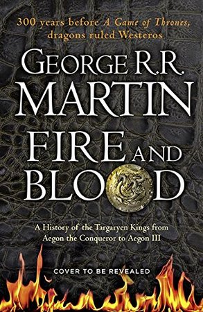 Fire and Blood - george r. r. martin