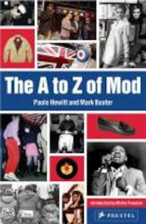 A to Z of Mod - Paolo Hewitt, Mark Baxter