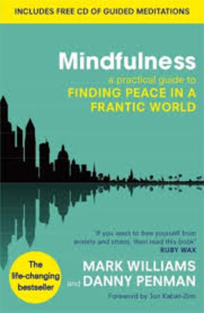 Mindfulness - Prof Mark Williams