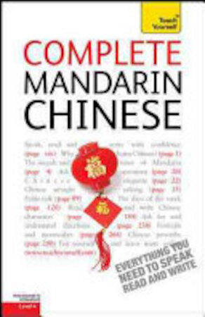 Complete Mandarin Chinese: A Teach Yourself Guide - Elizabeth Scurfield