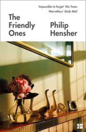 The Friendly ones - Philip Hensher