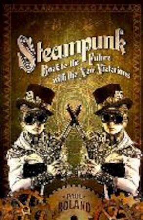 Steampunk - Paul Roland