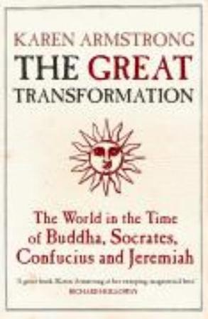 The Great Transformation - Karen Armstrong