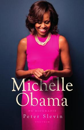 Michelle Obama - Peter Slevin