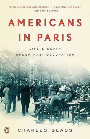 Americans in Paris - Charles Glass