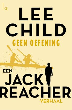 Geen oefening - Lee Child