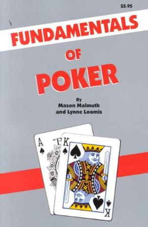 Fundamentals of Poker - Lynne Mason ; Loomis Malmuth