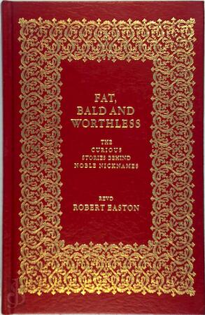 Fat, Bald and Worthless - Robert Easton