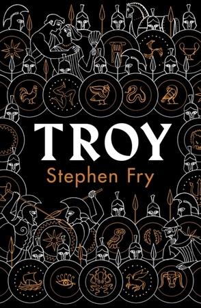 Troy: our greatest story retold - Stephen Fry
