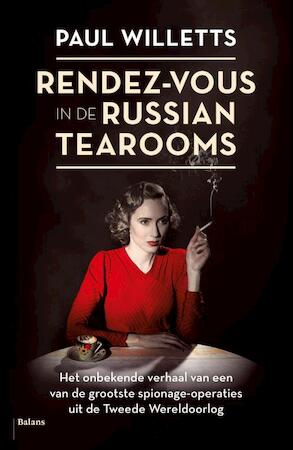 Rendez-vous in de Russian tearooms - Paul Willets