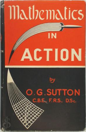 Mathematics in action - Oliver Graham Sutton
