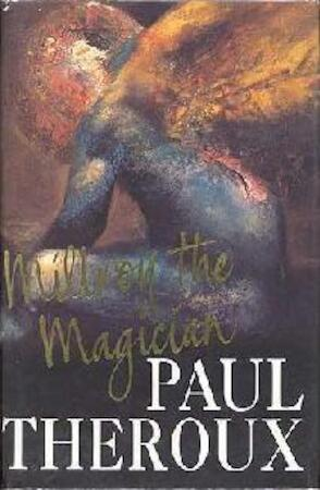Millroy the Magician - Paul Theroux