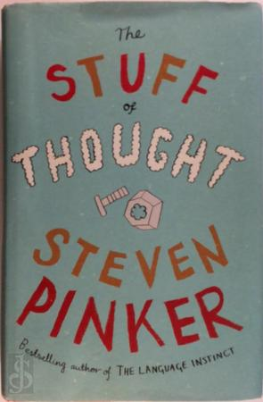 The stuff of thought - Steven Pinker