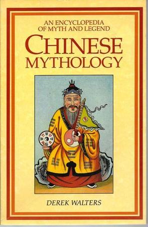 Chinese Mythology - Derek Walters