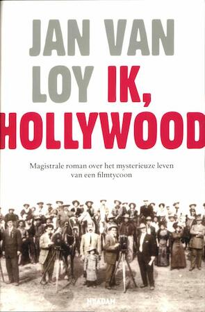 Ik, Hollywood - Jan Van Loy