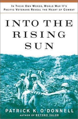 Into the Rising Sun - Patrick K. O'Donell