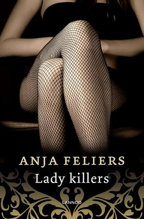 Lady killers (e-book) - Anja Feliers