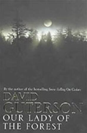 Our Lady of the Forest - David Guterson