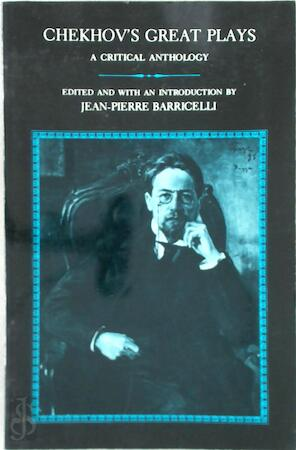 Chekhov's Great Plays - Jean-Pierre Barricelli
