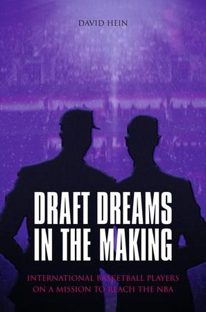 Draft Dreams In The Making - David Hein